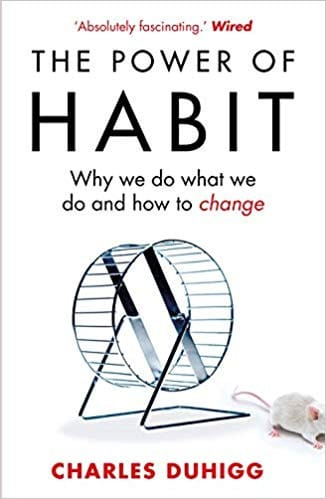 The Power Of Habit – Why we Do What We Do And How To Change cover